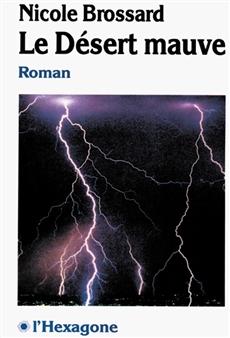 Roman Le Désert mauve de Nicole Brossard